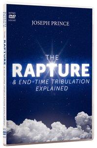The Rapture & End-Time Tribulation Explained