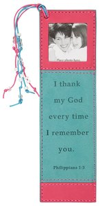 Bookmark With Photo Frame: Philippians 1:3 Luxleather