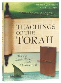 NIV Teachings of the Torah Weaving Jewish History With the Christian Faith