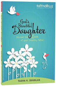 Gods Beautiful Daughter (Faithgirlz! Series)