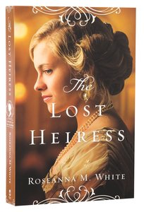 The Lost Heiress (#01 in Ladies Of The Manor Series)