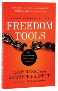 Freedom Tools: For Overcoming Lifes Tough Problems (& Expanded)