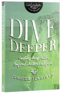 Dive Deeper (Inscribed Collection Series)