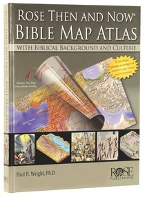 Wall Chart: Then and Now: Bible Map Atlas With Biblical Backgrounds and Culture (Then And Now Series)