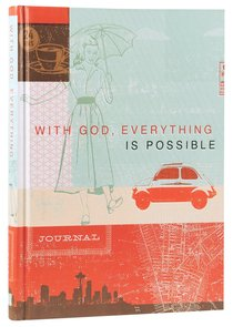 Signature Journal: With God Everything is Possible (Matthew 19:26)