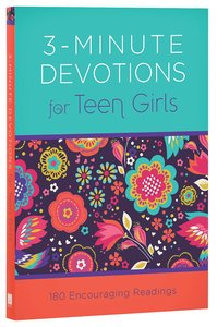 3-Minute Devotions For Teen Girls:180 Encouraging Readings