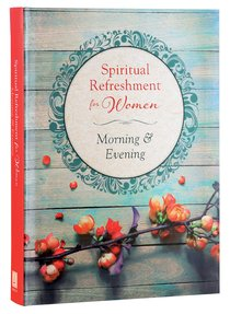 Morning & Evening (Spiritual Refreshment For Women Series)