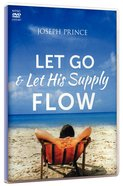 Let Go and Let His Supply Flow (2 Dvds)