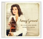 Be Still and Know...Hymns of Faith CD