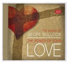 Songs of Geoff Bullock: The Power of Your Love (Triple Cd)