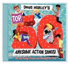 Doug Horley's Top 50 Awesome Action Songs CD