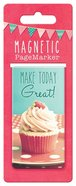 Bookmark Magnetic Large: Life is Beautiful, Make Today Great Stationery