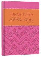 Italian Faux Leather Journal: Pink & Orange, Dear God Fill Me With Joy Hardback