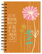 Garden Blessings Spiral Journal: Flower, Psalm 143:8 Let the Morning Spiral