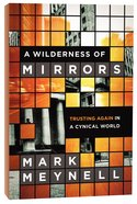 A Wilderness of Mirrors Paperback