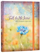 Talk to Me, Jesus Devotional Journal (Elastic Band Book Marker) Hardback