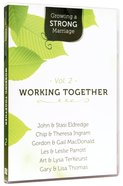 Growing a Strong Marriage: Working Together (Dvd Vol 2)