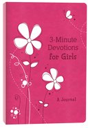 3-Minute Devotions For Girls: A Journal Flexi Back