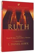 Ruth (Apollos Old Testament Commentary Series) Hardback