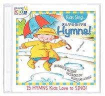 Kids Sing Favorite Hymns! Volume 1 (Kids Sing Series)