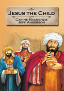 Jesus the Child (Bible Alive Series) Paperback