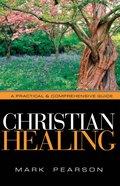 Christian Healing Paperback