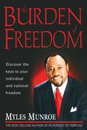 The Burden of Freedom Paperback