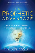 The Prophetic Advantage