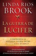La Guerra De Lucifer (Lucifer's War) Paperback