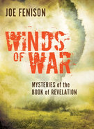 Winds of War: Mysteries of the Book of Revelation