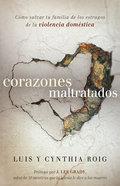 Corazones Maltratados (Battered Hearts) Paperback