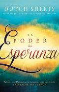 Poder De La Esperanza, El (Power Of Hope) Paperback