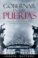 Gobernar En Las Puertas (Ruling In The Gates) Paperback