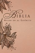 Biblia Mujer En El Espritu (Spiritled Woman's Bible, Pink Flex) Imitation Leather