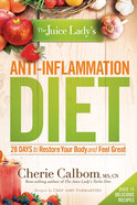 The Juice Lady's Anti-Inflammation Diet Paperback