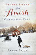 An Amish Christmas Tale (Secret Sister Series) Paperback