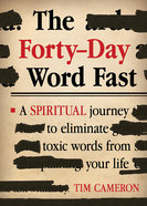 The Forty-Day Word Fast Paperback