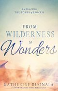 From Wilderness to Wonders Paperback
