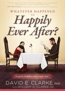 What Happened to Happily Ever After? Paperback