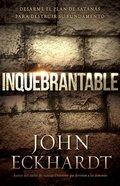 Inquebrantable (Unshakeable)