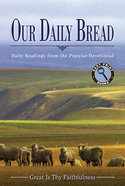 Great is Thy Faithfulness (Large Print) (Our Daily Bread Series) Paperback