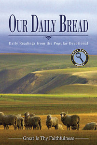 Great is Thy Faithfulness (Large Print) (Our Daily Bread Series)