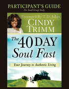 The 40 Day Soul Fast (Study Guide) Paperback