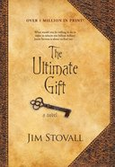 The Ultimate Gift (#01 in The Ultimate Gift Series)