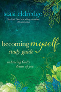 Becoming Myself (Study Guide) Paperback