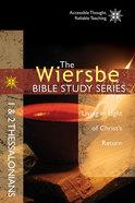1 & 2 Thessalonians (Wiersbe Bible Study Series) Paperback