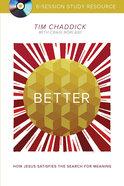 Better (Dvd Study Resource)