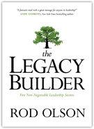 The Legacy Builder Hardback