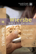 Wiersbe Bible Study Series: Numbers (We Believe Series) Paperback