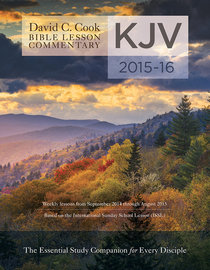 David C. Cooks KJV Bible Lesson Commentary 2015-16